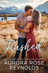 Rushed (Adventures In Love Book 1) Kindle Edition