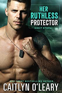 Her Ruthless Protector: Navy SEAL Romance (Night Storm Book 1)