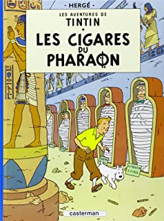 Les aventures de Tintin : Les Cigares du pharaon - Tome 4 (French Edition)