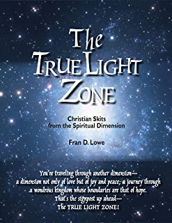 The True Light Zone: Christian Skits from the Spiritual Dimension (English Edition)