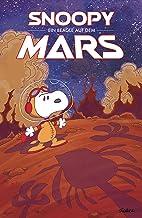 Peanuts 15: Ein Beagle auf dem Mars (German Edition)