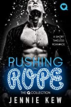 Pushing Rope: A Short Timeless Romance (The Q Collection Book 3)