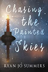 Chasing the Painted Skies Kindle Edition
