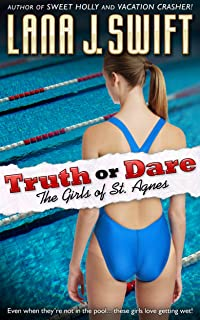 Truth or Dare: The Girls of St. Agnes (College Lesbian Erotica)
