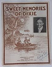Sweet Memories of Dixie [Sheet Music]