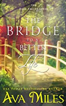 The Bridge to a Better Life (Dare Valley Series Book 8)