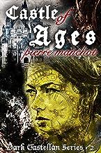 Castle of Ages (The Dark Castellan Book 3)