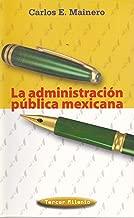Administracion Publica Mexicana, La (Tercer Milenio) (Spanish Edition)