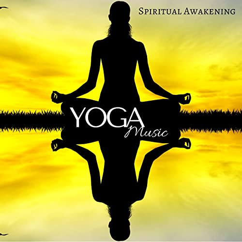 Yoga Music: Spiritual Awakening, Open Your Soul, Calm Nature