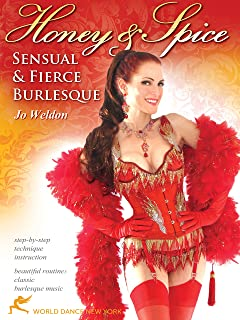 Honey & Spice: Sensual & Fierce Burlesque with Jo Weldon