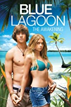 Blue Lagoon: The Awakening (Unrated)