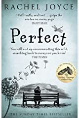 Perfect: From the bestselling author of The Unlikely Pilgrimage of Harold Fry Kindle Edition