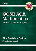 GCSE Maths AQA Revision Guide: Foundation - for the Grade 9-1 Course (CGP GCSE Maths 9-1 Revision)