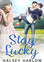 Stay Lucky: a Single Dads Gay Romance