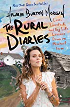 The Rural Diaries: Love, Livestock, and Big Life Lessons Down on Mischief Farm PDF