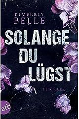 Solange du lügst: Thriller (German Edition) Formato Kindle