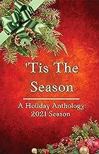 Tis The Season: A Holiday Anthology: 2021 Season