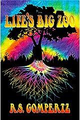 Life's Big Zoo Kindle Edition