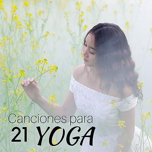 21 Canciones para Yoga: Música Asiática Instrumental para ...