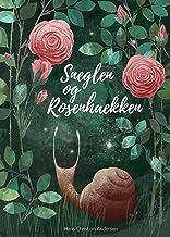 Sneglen og Rosenhækken med farveillustrationer af Olga Kolyadina (Eventyr) (Danish Edition)