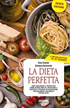 La Dieta Perfetta V edizione (Italian Edition)