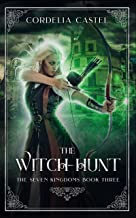 The Witch-Hunt (The Seven Kingdoms Book 3)