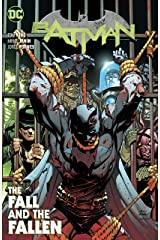 Batman (2016-) Vol. 11: The Fall and the Fallen Kindle Edition