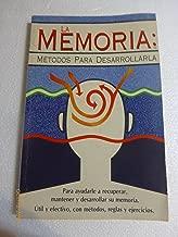 La Memoria Metodos Para Desarrollarla