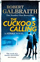 The Cuckoo's Calling: Cormoran Strike Book 1 (English Edition)