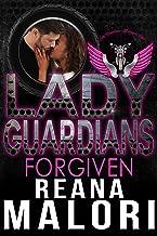 Lady Guardians: Forgiven