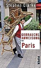 Gebrauchsanweisung für Paris (German Edition)