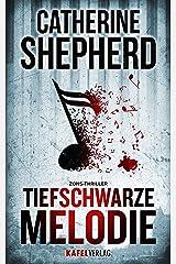 Tiefschwarze Melodie (Zons Thriller 5) (German Edition) Kindle Edition