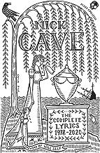 Nick Cave The Complete Lyrics 1978-2013 /anglais: 1978-2020