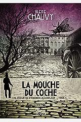 Les Enquêtes d'Hadrien Allonfleur - Tome 4: La Mouche du coche (Policiers historiques) Format Kindle