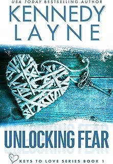 Unlocking Fear (Keys to Love Series, Book One)