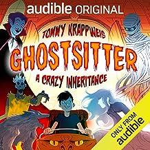 A Crazy Inheritance: Ghostsitter 1