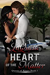 Heart of the Matter (Queens of Kings Book 1) Kindle Edition