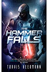 The Hammer Falls Kindle Edition