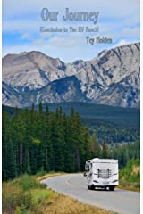 Our Journey: (Conclusion to The RV Ranch) Kindle Edition