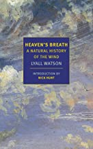 Heaven's Breath: A Natural History of the Wind (New York Review Books Classics)
