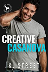 Creative Casanova: A Hero Club Novel Kindle Edition
