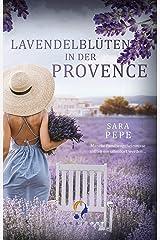Lavendelblüten in der Provence Kindle Ausgabe