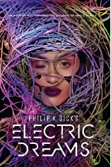 Philip K. Dick's Electric Dreams Kindle Edition