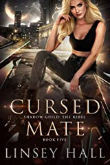 Cursed Mate (Shadow Guild: The Rebel Book 5) Kindle Edition