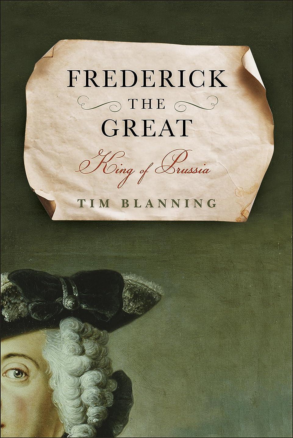 転倒新着合金Frederick the Great: King of Prussia (English Edition)