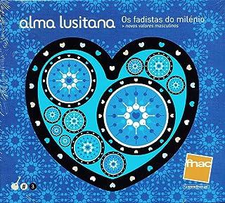 Alma Lusitana: Os Fadistas Do Milenio [CD] 2009