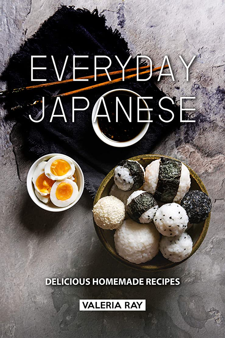 参加する証人エイズEveryday Japanese: Delicious Homemade Recipes (English Edition)