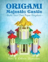 Origami Majestic Castle: Build Your Own Paper Kingdom (Origami Land Book 1)