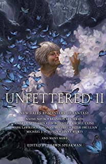 Unfettered II: New Tales By Masters of Fantasy (English Edition)