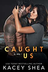 Caught in Us (Caught Series Book 4) Kindle Edition